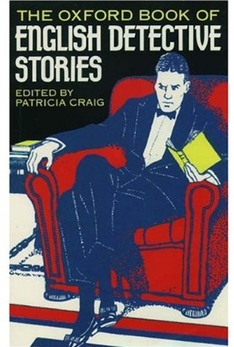 9780192829689: The Oxford Book of English Detective Stories