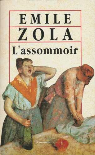 L'ASSOMMOIR: Zola, Emile