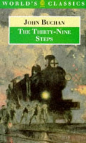 The Thirty-nine Steps (Worlds Classics): Buchan, John