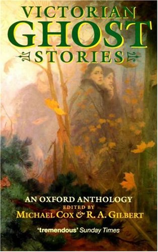 9780192829993: Victorian Ghost Stories: An Oxford Anthology (Oxford Paperbacks)