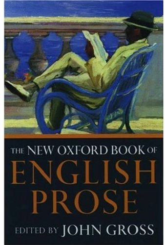 9780192830005: The New Oxford Book of English Prose