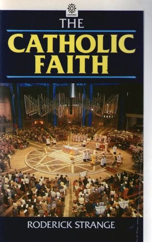 9780192830517: The Catholic Faith (Oxford Paperbacks)