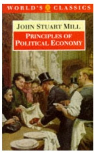 9780192830814: Principles of Political Economy: and Chapters on Socialism (The World's Classics)