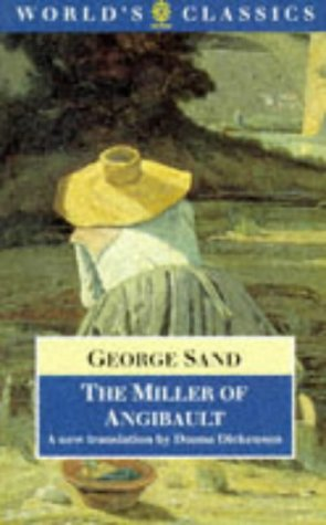 The Miller of Angibault (The World's Classics): Sand, George
