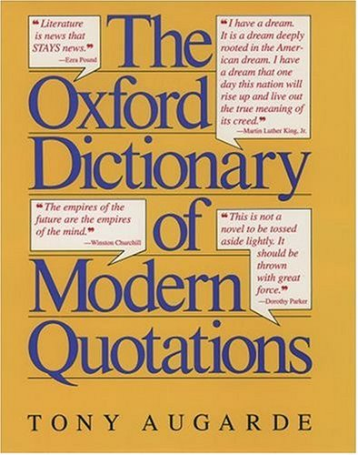 9780192830869: The Oxford Dictionary of Modern Quotations (Oxford Quick Reference)