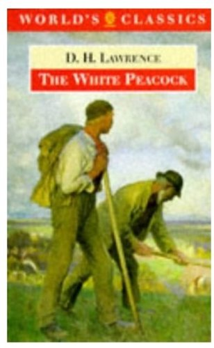 9780192830876: The White Peacock (The World's Classics)