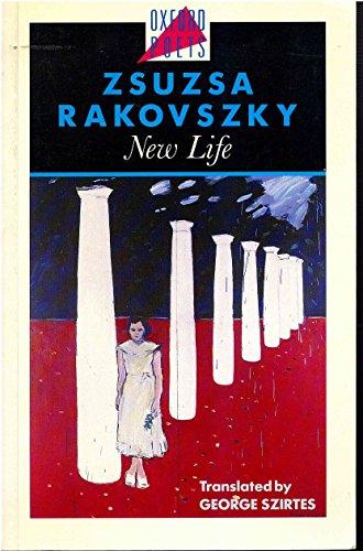 9780192830890: New Life (Oxford Poets)