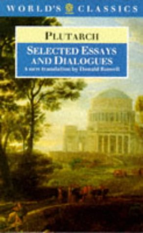 Selected Essays and Dialogues (World's Classics): Plutarch