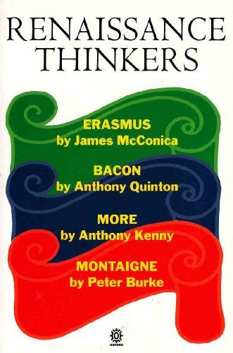 Renaissance Thinkers: Erasmus, Bacon, More, and Montaigne: McConica, James; Quinton,