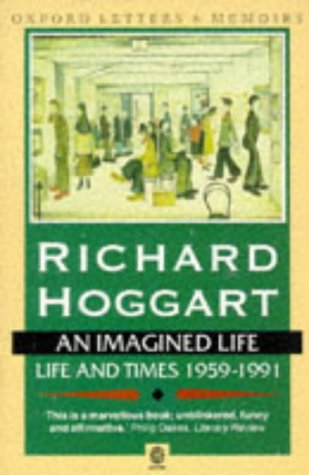 9780192831125: An Imagined Life: Life and Times, 1959-91 (Oxford Letters & Memoirs)