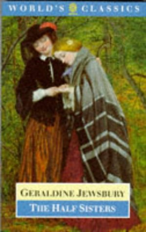 9780192831149: The Half Sisters (The World's Classics)