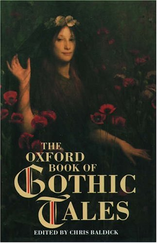 9780192831170: The Oxford Book of Gothic Tales