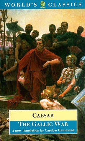 9780192831200: The Gallic War: Seven Commentaries on the Gallic War (World's Classics)