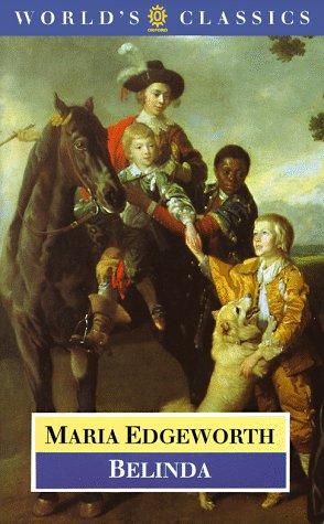 Belinda (The World's Classics): Maria Edgeworth