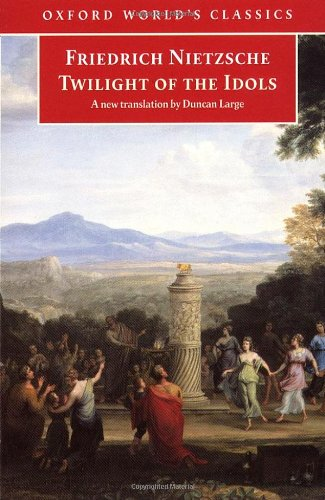 9780192831385: Twilight of the Idols: or How to Philosophize with a Hammer (Oxford World's Classics)