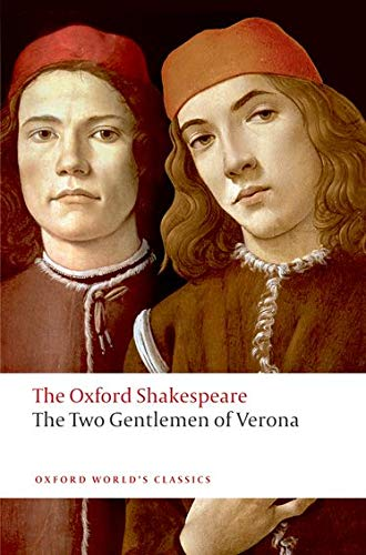 9780192831422: The Two Gentlemen of Verona: The Oxford Shakespeare (Oxford World's Classics)