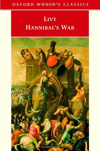 Hannibal's War (Oxford World's Classics) (Bks. 21-30): Livy; Editor-Dexter Hoyos;