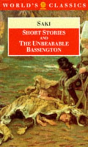 9780192831699: Short Stories and The Unbearable Bassington (The World's Classics)