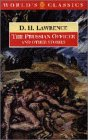 The Prussian Officer and Other Stories (The World's Classics) (019283181X) by D. H. Lawrence