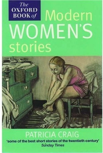 9780192832047: The Oxford Book of Modern Women's Stories