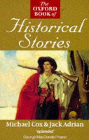 9780192832085: The Oxford Book of Historical Stories