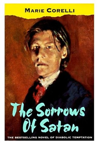 9780192832207: The Sorrows of Satan: Or the Strange Experience of One Geoffrey Tempest, Millionaire, A Romance (Oxford Popular Fiction)