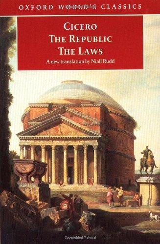 The Republic and the Laws: Marcus Tullius Cicero