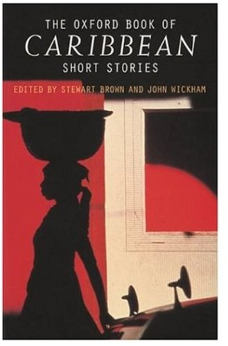 9780192832412: The Oxford Book of Caribbean Short Stories