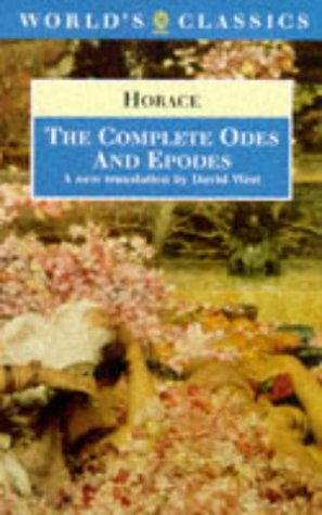 The Complete Odes and Epodes (World's Classics): Horace
