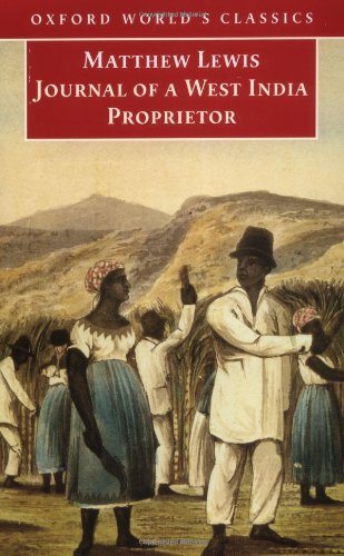 9780192832610: Journal of a West India Proprietor: Kept during a Residence in the Island of Jamaica (Oxford World's Classics)