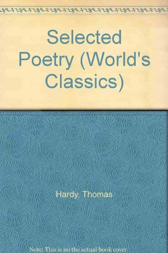 9780192832733: Selected Poetry (The World's Classics)