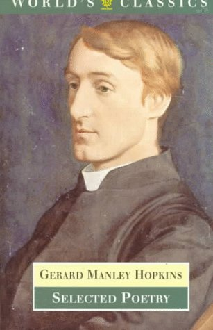 Selected Poetry (World's Classics): Gerard Manley Hopkins