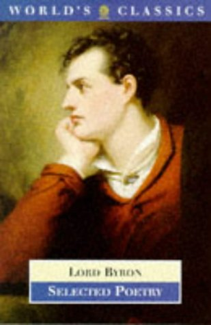 Selected Poetry (World's Classics): Lord Byron