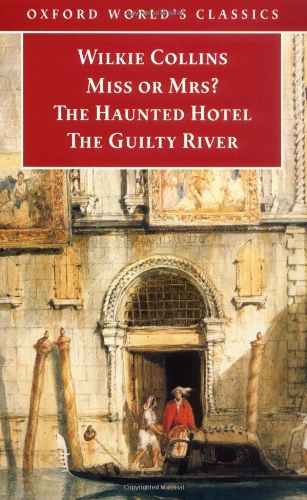 9780192833075: Miss or Mrs?, The Haunted Hotel, The Guilty River