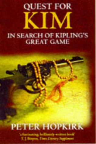 """9780192833082: Quest for """"Kim"""": In Search of Kipling's Great Game"""