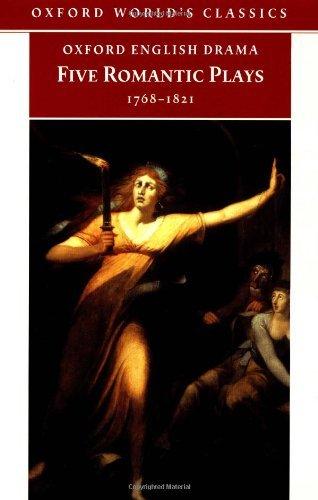 9780192833167: Five Romantic Plays, 1768-1821 (Oxford World's Classics)