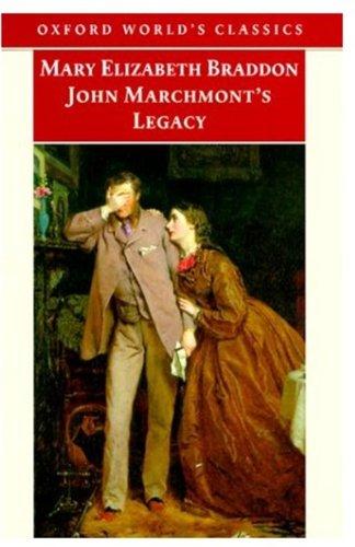9780192833211: John Marchmont's Legacy (Oxford World's Classics)