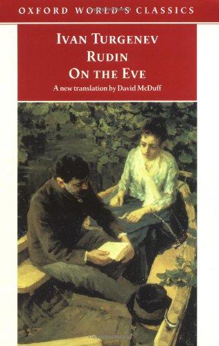 Rudin; On the Eve (Oxford World's Classics): Ivan Sergeyevich Turgenev