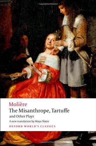 The Misanthrope, Tartuffe, and Other Plays (Oxford: Moliere