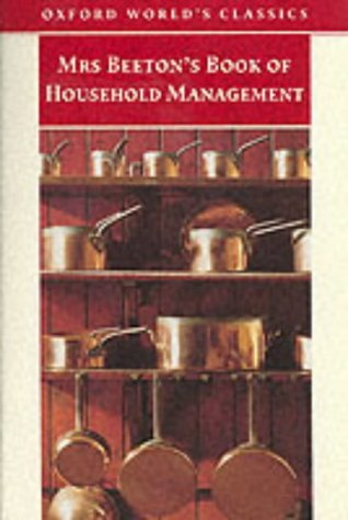 9780192833457: Mrs.Beeton's Book of Household Management (Oxford World's Classics)