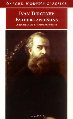 Fathers and Sons (Oxford World's Classics): Ivan Turgenev