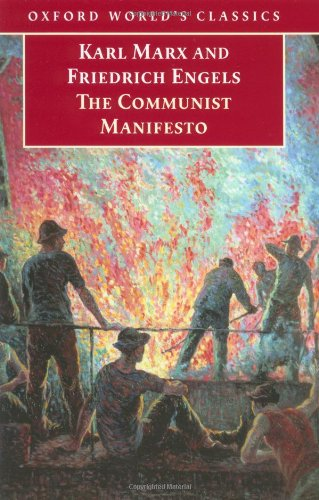 The Communist Manifesto (Oxford World's Classics): Karl Marx, Friedrich