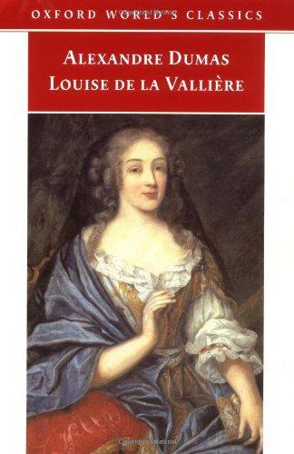 Louise de la Vallière (Oxford World's Classics): père, Alexandre Dumas