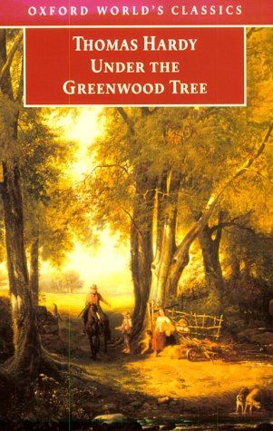 9780192835178: Under the Greenwood Tree (Oxford World's Classics)