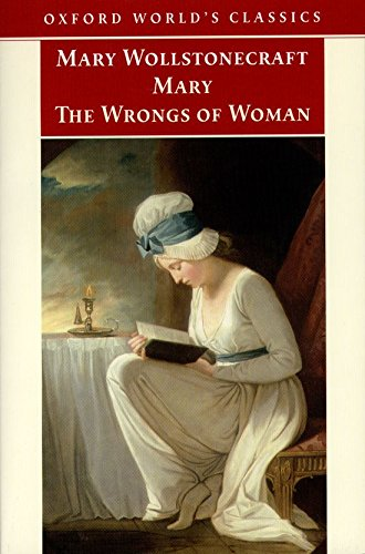 9780192835369: Oxford World's Classics: Mary and the Wrongs of Women (World Classics)
