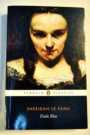 Uncle Silas (Oxford World's Classics) (9780192835642) by J. Sheridan Le Fanu