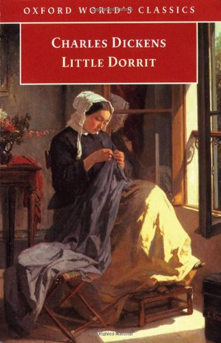 Little Dorrit (Oxford World's Classics): Dickens, Charles