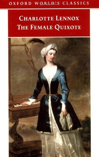 9780192835727: The Female Quixote: or The Adventures of Arabella (Oxford World's Classics)
