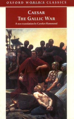 9780192835826: The Gallic War (Oxford World's Classics)