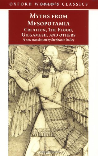 9780192835895: Myths from Mesopotamia: Creation, The Flood, Gilgamesh, and Others